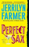 Perfect Sax - Jerrilyn Farmer
