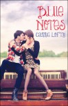 Blue Notes - Carrie Lofty