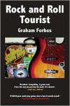Rock and Roll Tourist - Graham Forbes