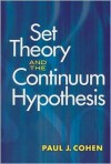 Set Theory and the Continuum Hypothesis - Paul J. Cohen