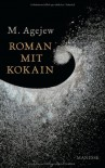 Roman mit Kokain - M. Ageyev