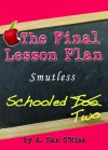 The Final Lesson Plan - Deena Bright
