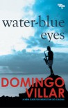 Water-Blue Eyes - Domingo Villar
