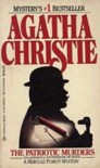 The Patriotic Murders: A Hercule Poirot Mystery - Agatha Christie