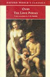 The Love Poems (Oxford World's Classics) - Ovid, E.J. Kenney, A.D. Melville
