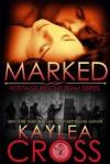 Marked - Kaylea Cross