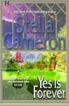 Yes Is Forever - Stella Cameron
