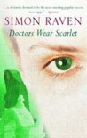 Doctors Wear Scarlet - Simon Raven