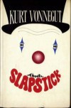 Slapstick, or Lonesome No More! - Kurt Vonnegut