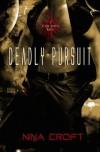 Deadly Pursuit - Nina Croft
