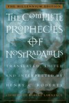 The Complete Prophecies of Nostradamus - Henry C. Roberts, Lee Roberts Amsterdam, Harvey Amsterdam, Robert Lawrence