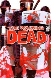 The Walking Dead, Issue #25 - Robert Kirkman, Charlie Adlard, Cliff Rathburn