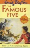 Five Go Adventuring Again  - Enid Blyton, Eileen Soper Enid Blyton Emma Fogden