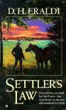 Settler's Law - D.H. Eraldi