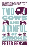 Two Cows and a Vanful of Smoke - Peter Benson