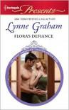 Flora's Defiance - Lynne Graham