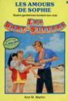 Les Amours de Sophie (Les Baby-Sitters, #8) - Ann M. Martin, Nicole Ferron