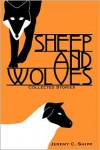 Sheep and Wolves - Jeremy C. Shipp