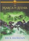 La marca de Atenea (Los héroes del Olimpo, #3) - Rick Riordan