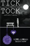 Tick to the Tock - Matthew  Turner