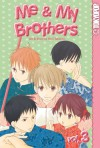 Me and My Brothers: v. 3 (Me & My Brothers) - Hari Tokeino