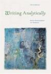 Writing Analytically - David Rosenwasser, Jill Stephen