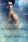 Kitsune Wedding - Tracy Rowan