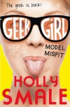 Model Misfit (Geek Girl #2) - Holly Smale