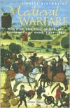 A Brief History of Medieval Warfare - Peter Reid
