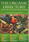The Organic Directory: Your Guide To Buying Natural Foods: 1999-2000 - Clive Litchfield, Jonathan Dimbleby