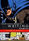 The DC Comics Guide to Writing Comics - Dennis O'Neil
