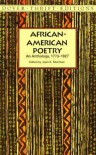 African-American Poetry: An Anthology, 1773-1927 - Joan R. Sherman, Phillis Wheatley Peters, Mary Weston Fordham, James Weldon Johnson, Paul Laurence Dunbar, Langston Hughes, Countee Cullen, Goerge Moses Horton,  Frances Wellen Watkins Harper,  Alberry Alston Whitman, George Moses Horton, Frances Wellen Watkins Harp