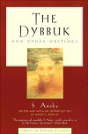 The Dybbuk: and Other Writings (Library of Yiddish Classics) - S. Ansky
