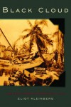 Black Cloud: The Great Florida Hurricane of 1928 - Eliot Kleinberg