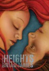 The Heights - Brian James