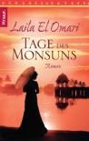Tage des Monsun - Laila El Omari