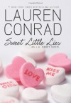 Sweet Little Lies: An L.A. Candy Novel - Lauren Conrad