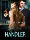 The Handler - Stefan Seabourne