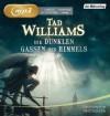Die dunklen Gassen des Himmels  - Tad Williams, Simon Jäger