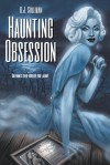 Haunting Obsession - R.J. Sullivan
