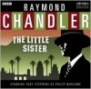 Raymond Chandler: The Little Sister: A BBC Full-Cast Radio Drama - Raymond Chandler,  Narrated by Full Full Cast