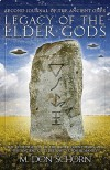 Legacy of the Elder Gods: The Second Journal of the Ancient Ones - M. Don Schorn