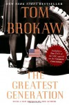 The Greatest Generation - Tom Brokaw