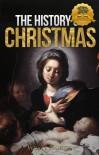 The History of Christmas - Wyatt North