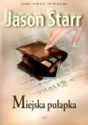 Miejska pułapka - Jason Starr