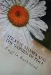 Sticks n' Stones and the Garden of Phea - Angela Burkhead
