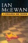 A Criança no Tempo (Capa Mole) - Fernanda Pinto Rodrigues, Ian McEwan