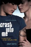 Crash into Me - Albert Borris