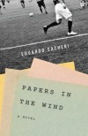 Papers in the Wind - Eduardo Sacheri