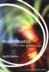 Mathematics: The New Golden Age - K Devlin